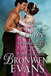 To Dare the Duke of Dangerfield (Wicked Wagers BK1-Regency Romance) (Wicked Wagers Trilogy)