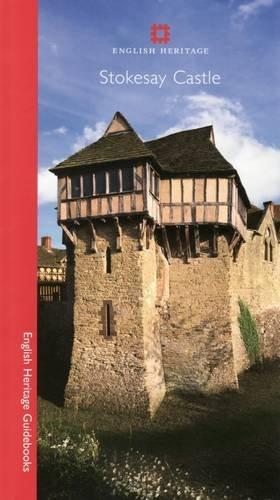 Stokesay Castle (Stokesay Castle (English Heritage Guidebooks))