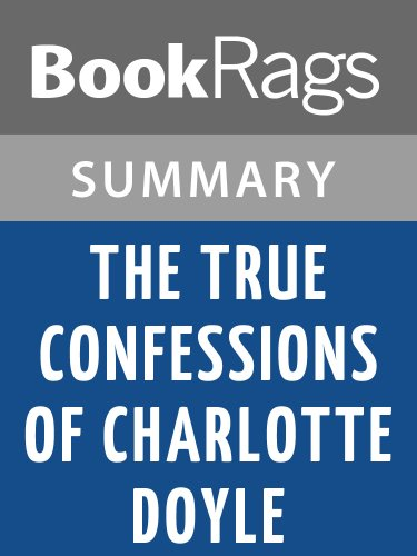 Summary & Study Guide The True Confessions of Charlotte Doyle by Edward Irving Wortis