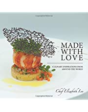 Made with Love: Culinary Inspirations from Around the World (Mom's Choice Award Winner)