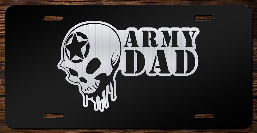 Army Dad Skull Vanity Front License Plate Tag KCE089 KCD