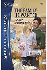 The Family He Wanted (Silhouette Special Edition) by Karen Sandler (2009-04-01)