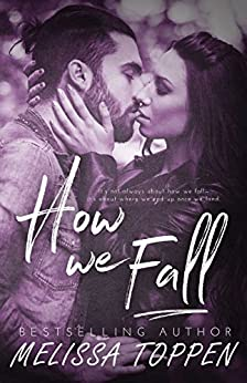 How We Fall by [Toppen, Melissa]