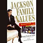 Jackson Family Values: Memories of Madness | Margaret Jackson,Richard Hack