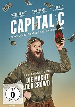 Capital C Die Macht Der Crowd Amazonde Jørg Kundinger Timon