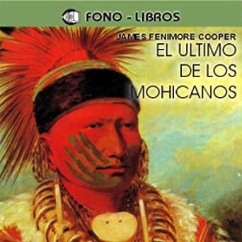 Amazon.com: El Ultimo de los Mohicanos [The Last of the ...