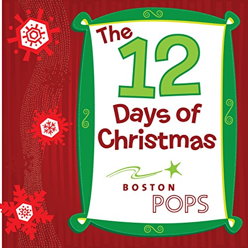 12 Days of Christmas by Tanglewood Festival Chorus & Keith Lockhart Boston Pops Orchestra on ...