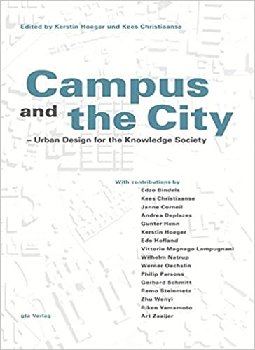 Book Campus and the City: Urban Design for the Knowlege Society by Kerstin Hoeger (2007-03-01)