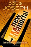 New IMmortal, Doug Joseph, 1449948472