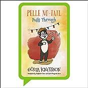 Pelle No-Tail Pulls Through: Pelle No-Tail, Book 3   Gösta Knutsson