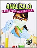 Analizalo: Prueba de Materiales (Analyze This: Testing Materials) by Kelli Hicks (2014-08-06)