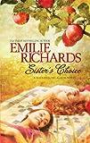 Sister's Choice, Emilie Richards, 0778326470
