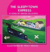 The Sleepytown Express: A Song by Haven Gillespie