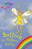 Saffron the Yellow Fairy (Rainbow Magic #3), Daisy Meadows, 0439691958