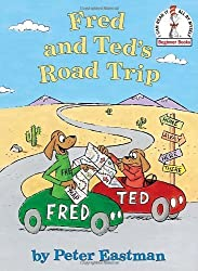 By Peter Eastman - Fred and Ted's Road Trip (Beginner Books(R)) (2011-06-08) [Hardcover]