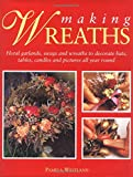 Making Wreaths, Pamela Westland, 1555217699