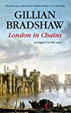 London in Chains by Gillian Bradshaw front cover