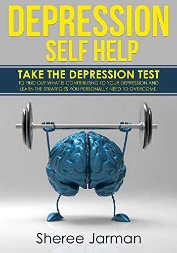 Download for free Depression Self Help: Take the depression test to find out what is contributing to your depression and learn the strategies you personally need to overcome.