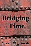 Bridging Time