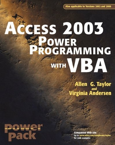 Access?2003 Power Programming with VBA by Taylor