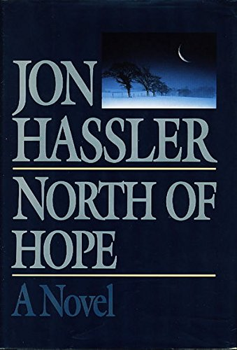 North of Hope, Hassler, Jon