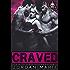 Craved: A Devil's Blaze MC Novella
