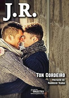 JR: Romance Gay por [Cordeiro, Ton]