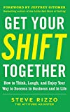 img - for Get Your SHIFT Together: How to Think, Laugh, and Enjoy Your Way to Success in Business and in Life, with a foreword by Jeffrey Gitomer book / textbook / text book