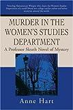 Murder in the Women's Studies Department, Anne Hart, 0595218598