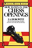 How To Win In The Chess Openings-I. A. Horowitz