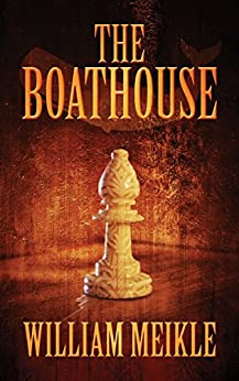 The Boathouse by [Meikle, William]