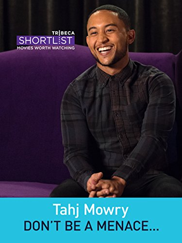 Tahj Mowry: Don't Be a Menace To South Central While Drinking Your Juice in the Hood