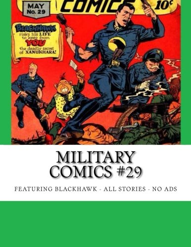 Download Military Comics #29: Featuring Blackhawk -- All Stories - No Ads pdf
