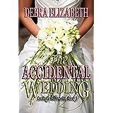 The Accidental Wedding (Loving a Billionaire Book 1)