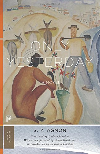 Only Yesterday: A Novel (Princeton Classics)