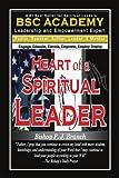 Heart of a Spiritual Leader, Bishop P. J. Branch, 1456872850