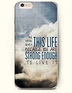 SevenArc Hard Phone Case for Apple iPhone 6 Plus ( iPhone 6 + )( 5.5 inches) - You Were Given This Life Because You...