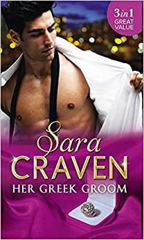 Her Greek Groom: The Tycoon's Mistress / Smokescreen Marriage / His Forbidden Bride