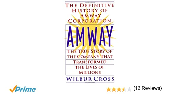 Amway the true story of the company that transformed the lives amway the true story of the company that transformed the lives ofmillions wilbur cross 9780425176467 amazon books fandeluxe Gallery
