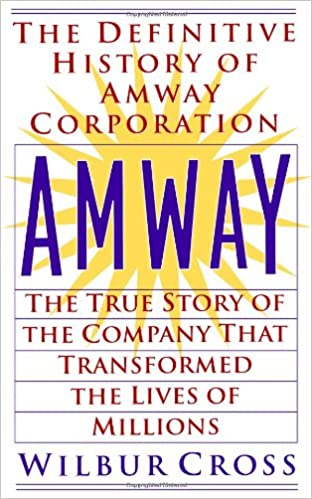 Amway the true story of the company that transformed the lives amway the true story of the company that transformed the lives ofmillions wilbur cross 9780425176467 amazon books fandeluxe Choice Image
