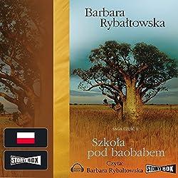 Szkoła pod baobabem (Saga część 2)