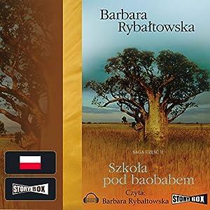 Szkoła pod baobabem (Saga część 2) Audiobook