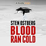 Blood Ran Cold | Sten Ostberg