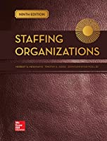 Staffing Organizations, 9th Edition Front Cover