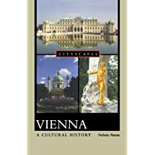 Vienna: A Cultural History (Cityscapes) by Nicholas Parsons (2008-12-16)
