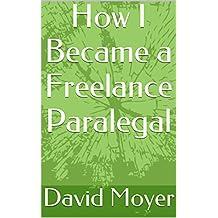 How I Became a Freelance Paralegal