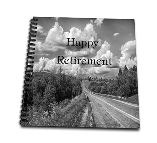 3dRose db_221584_1 Print of Happy Retirement with Road in Black and White-Drawing Book, 8 by - Photo Retirement Album