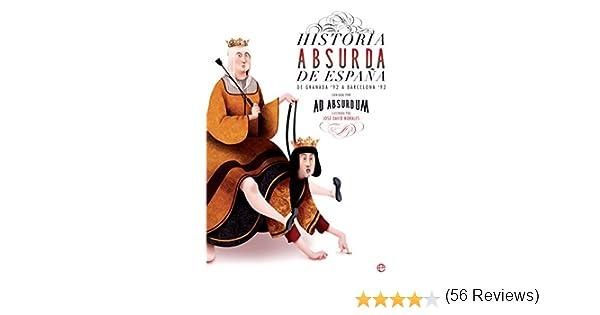 Historia absurda de España eBook: Absurdum, Ad, Morales García ...