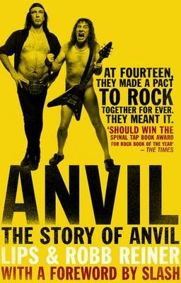 [(Anvil: The Story of Anvil )] [Author: Steve Kudlow] [Feb-2010]