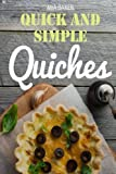 Quick and simple quiches: best recipes